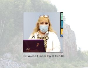 Dr. Valerie J Lozier Psy D, FNP-BC